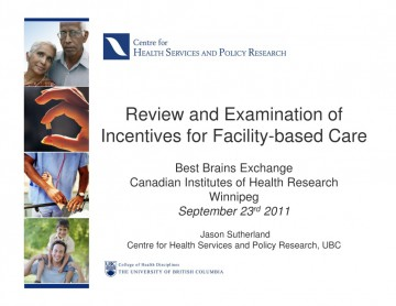 Sep11-Incentives-for-Facility-based-Care